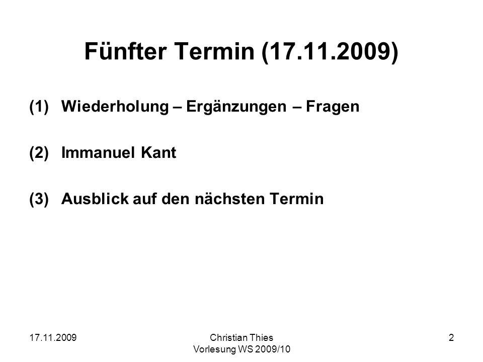 Fünfter Termin (17.11.2009) Wiederholung – Ergänzungen – Fragen