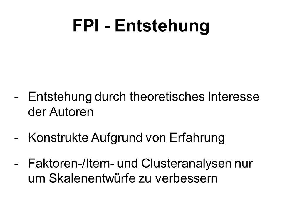 FPI - Entstehung Entstehung durch theoretisches Interesse der Autoren