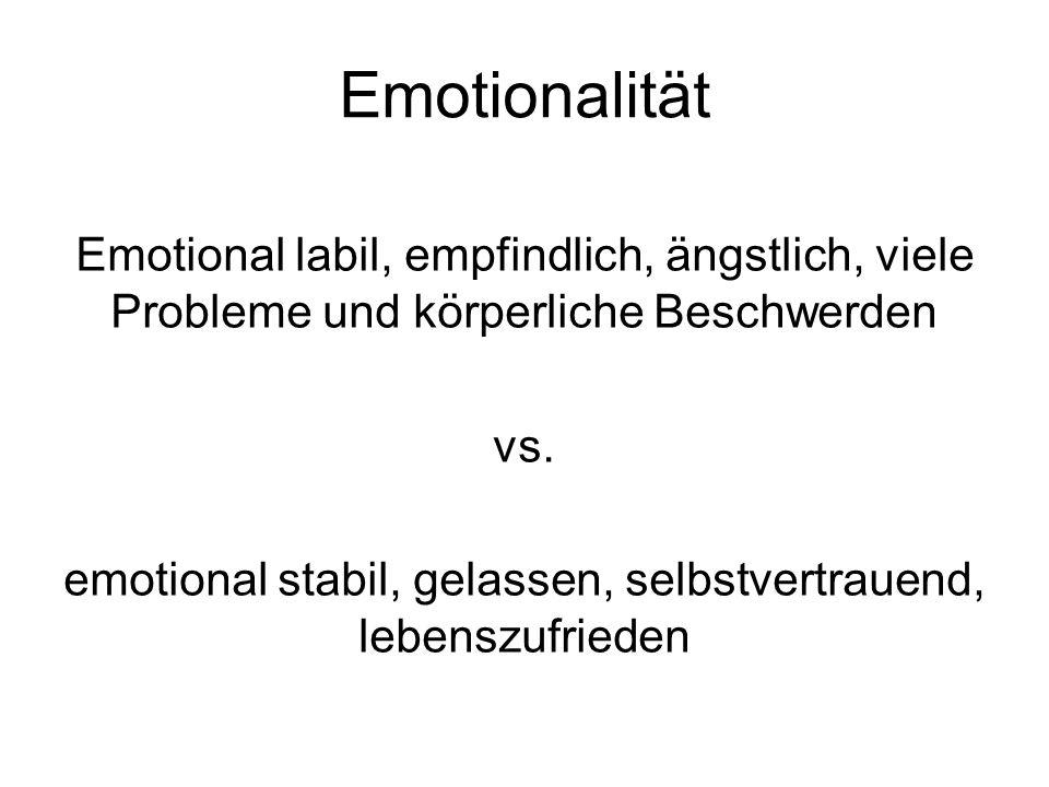 emotional stabil, gelassen, selbstvertrauend, lebenszufrieden