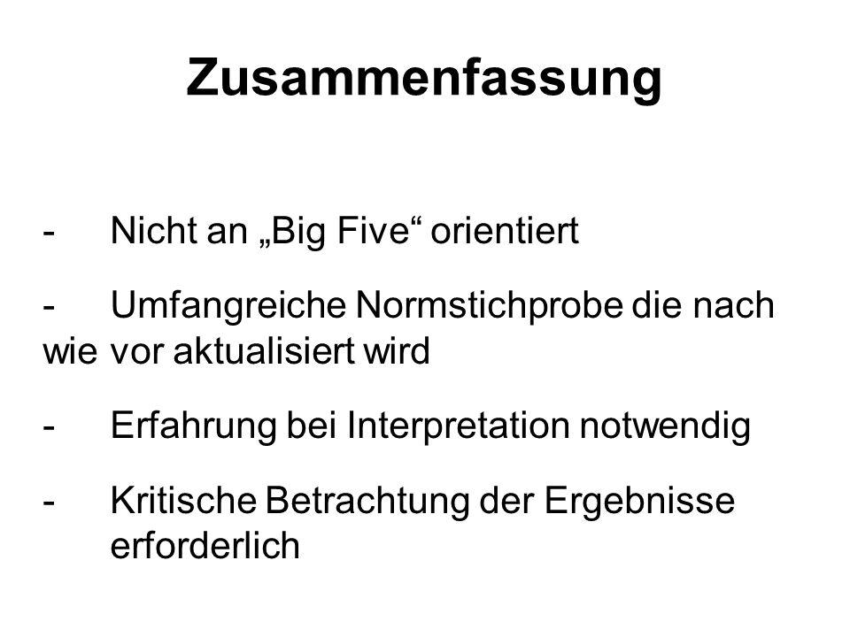 """Zusammenfassung Nicht an """"Big Five orientiert"""