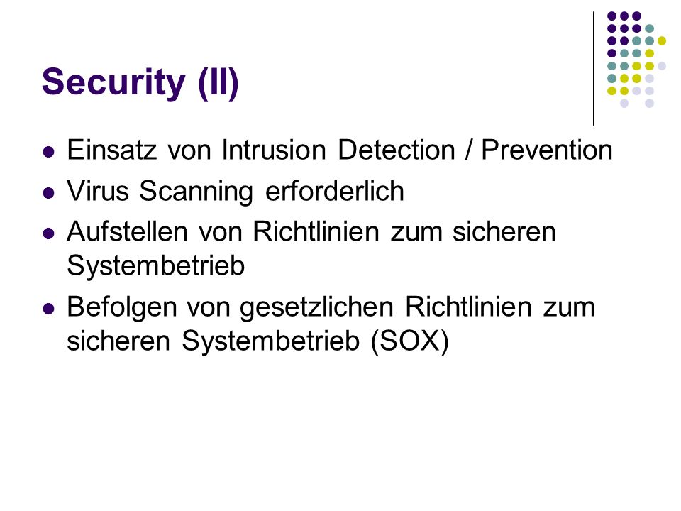 Security (II) Einsatz von Intrusion Detection / Prevention