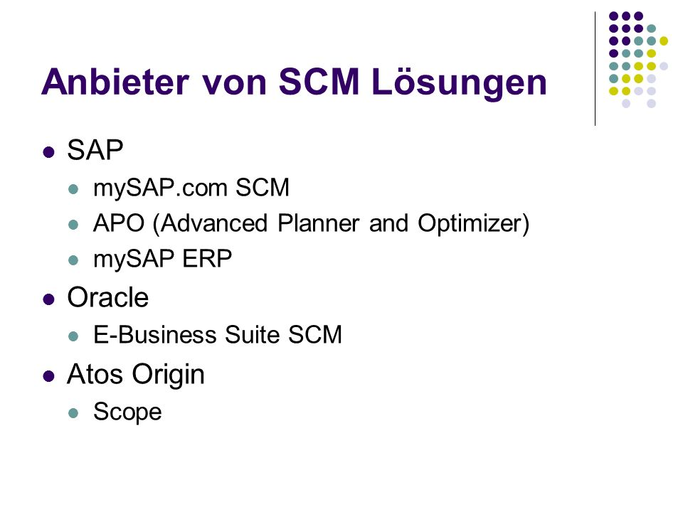 Anbieter von SCM Lösungen