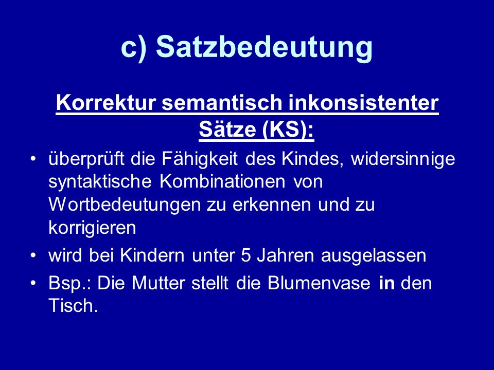 Korrektur semantisch inkonsistenter Sätze (KS):