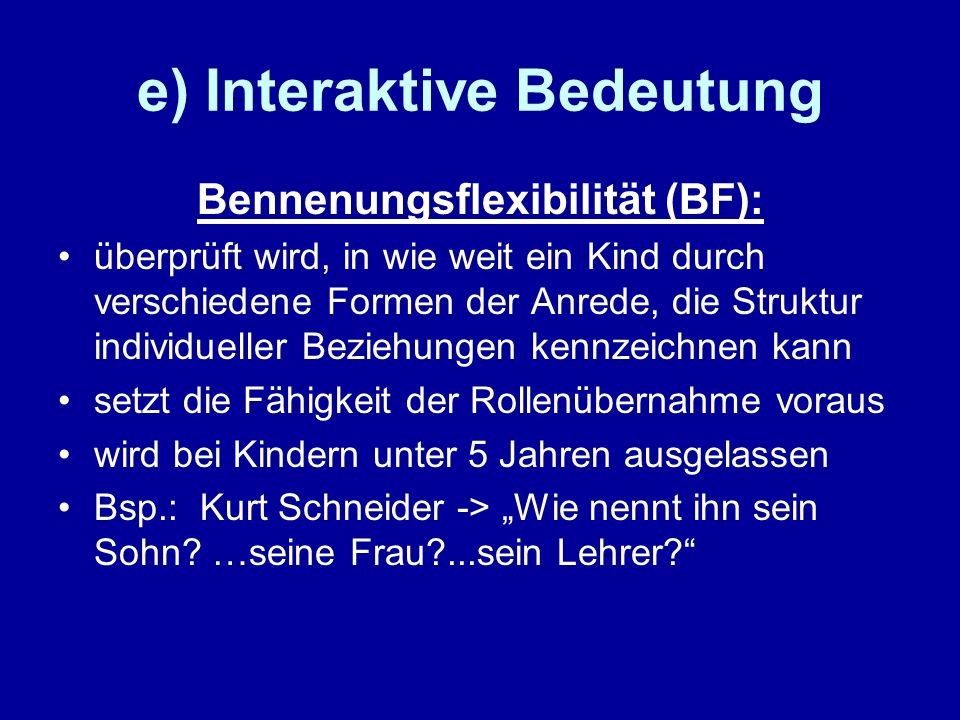 e) Interaktive Bedeutung