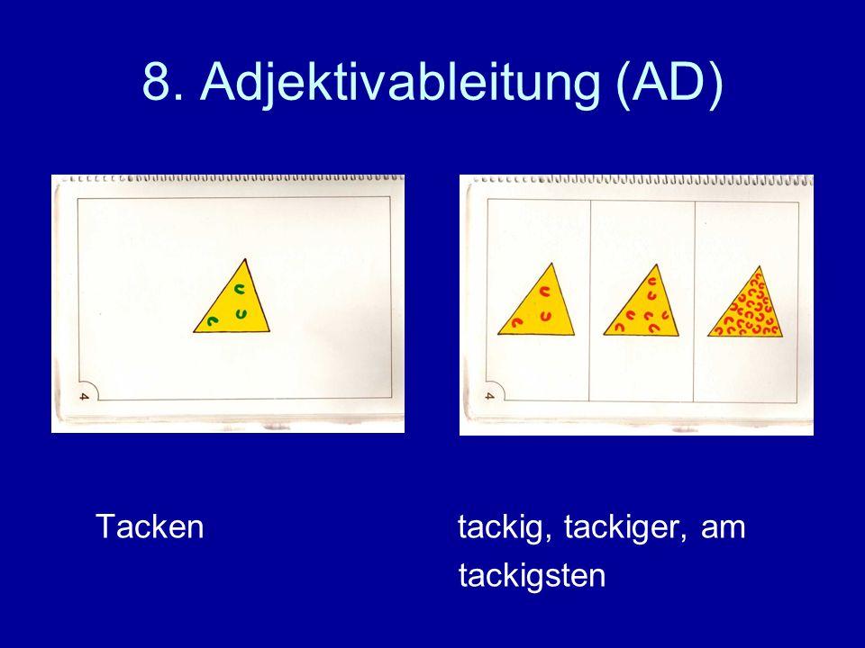 8. Adjektivableitung (AD)