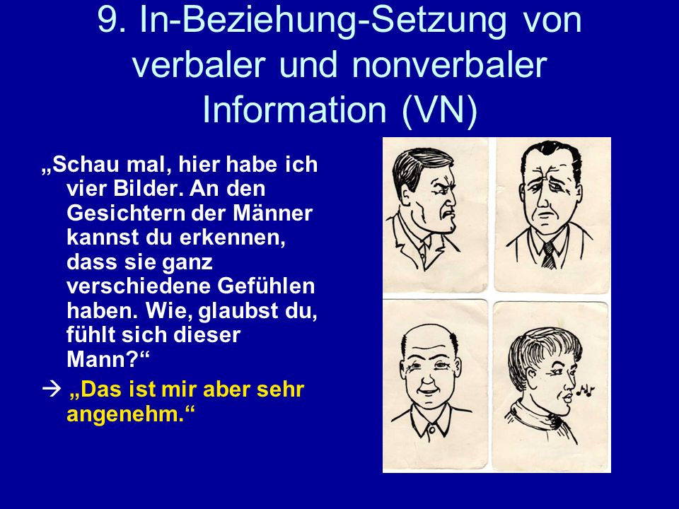 9. In-Beziehung-Setzung von verbaler und nonverbaler Information (VN)
