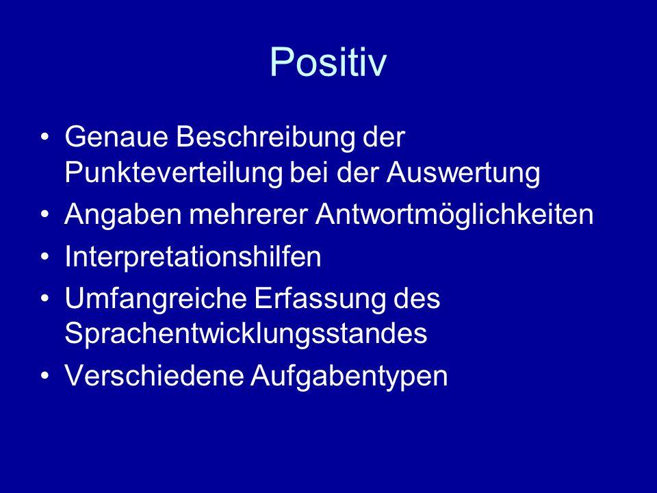 Positiv Genaue Beschreibung der Punkteverteilung bei der Auswertung