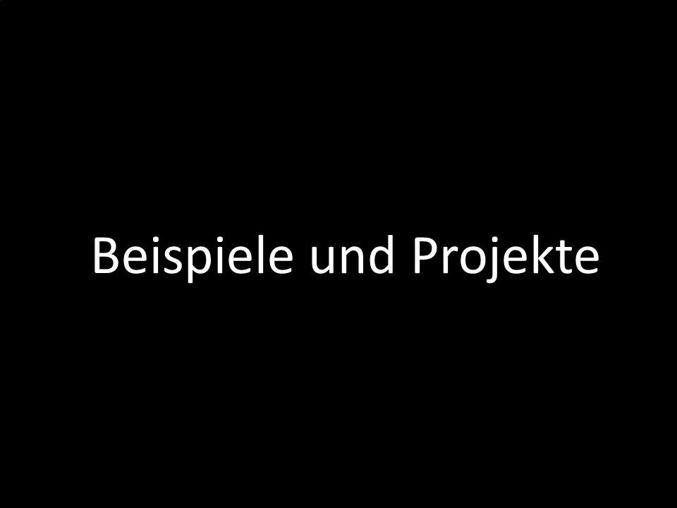 Beispiele und Projekte