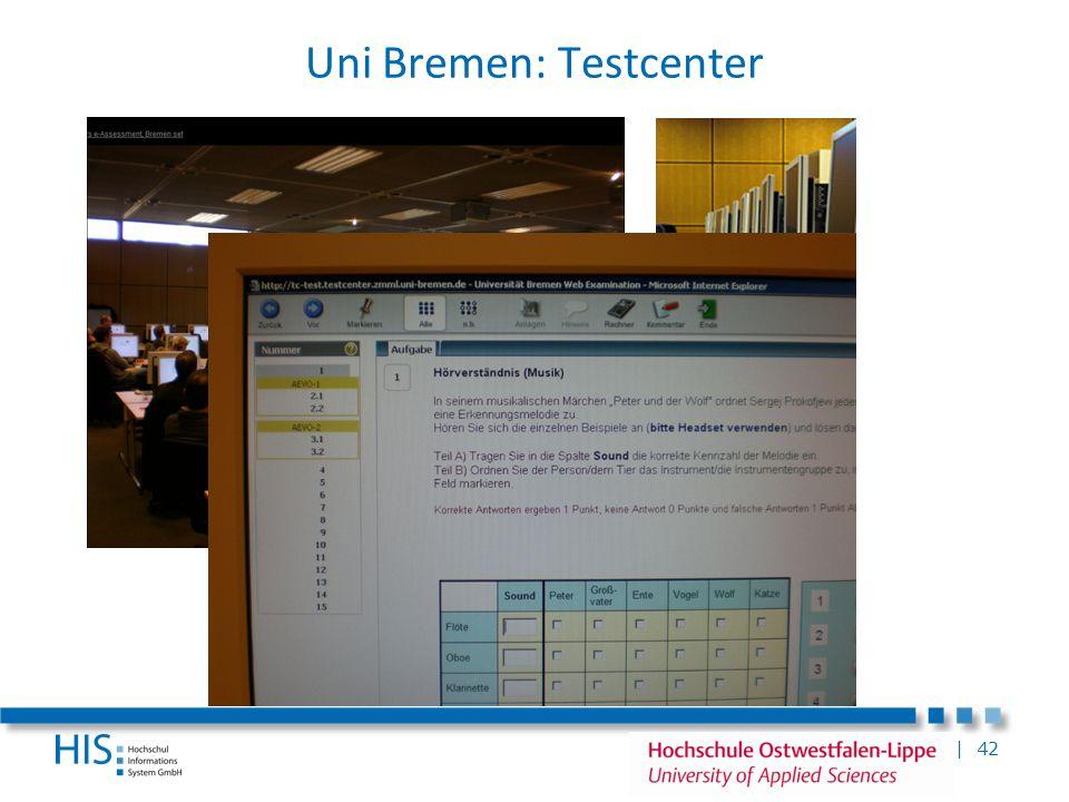 Uni Bremen: Testcenter