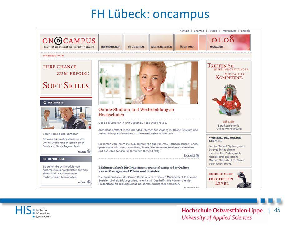 FH Lübeck: oncampusOncampus eröffnet über das Internet den Zugang zu Online-Studium und Weiterbildung an deutschen und internationalen Hochschulen.