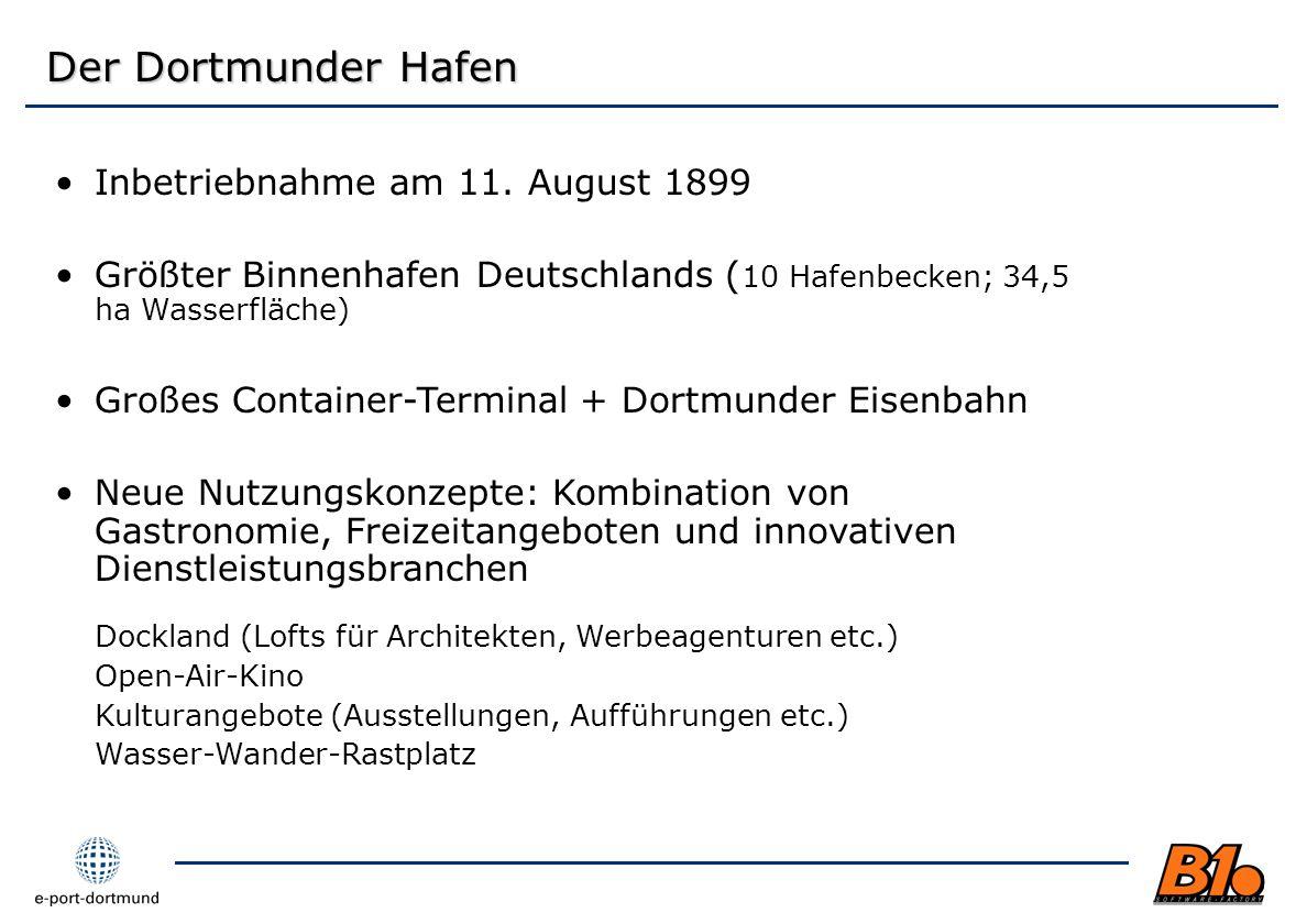 Der Dortmunder Hafen Inbetriebnahme am 11. August 1899