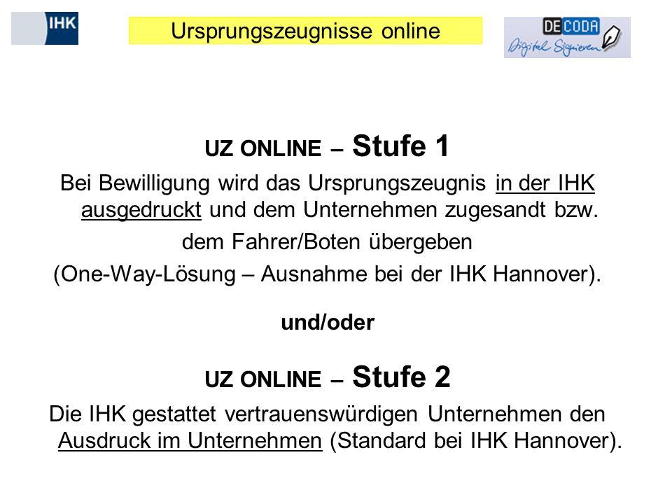 UZ ONLINE – Stufe 1 und/oder