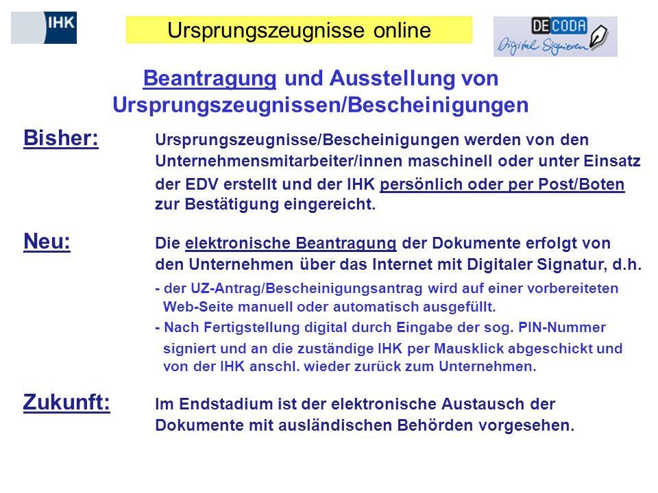 Beantragung und Ausstellung von Ursprungszeugnissen/Bescheinigungen