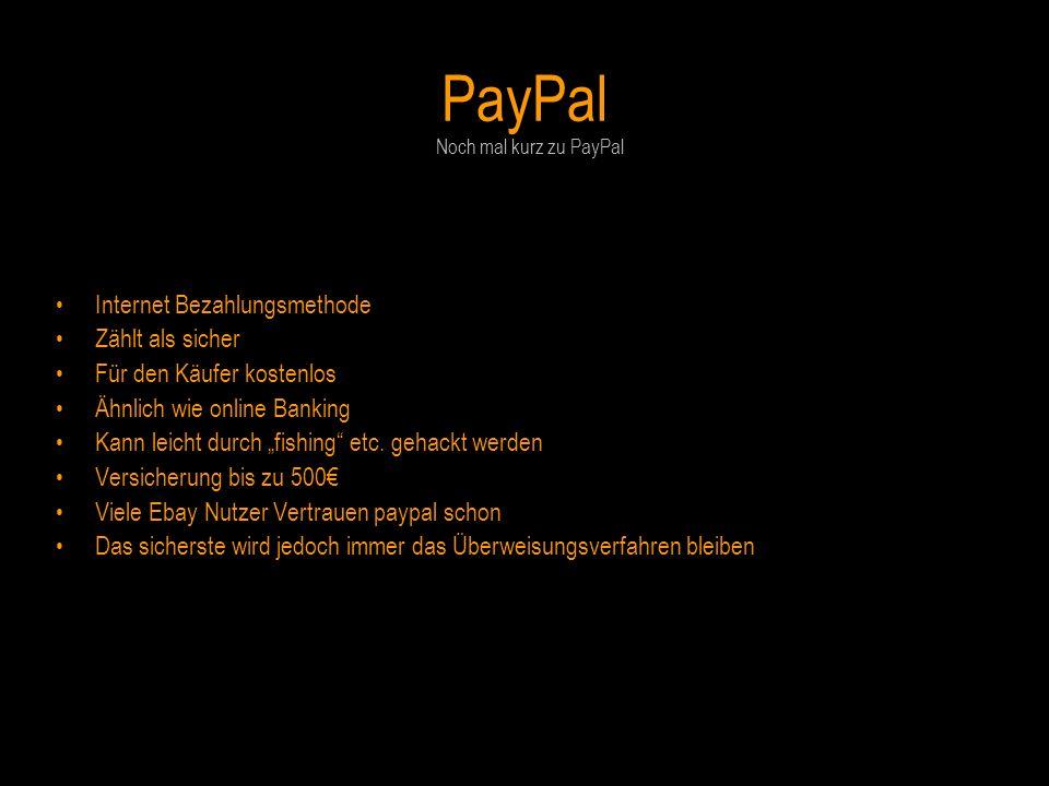 PayPal Internet Bezahlungsmethode Zählt als sicher
