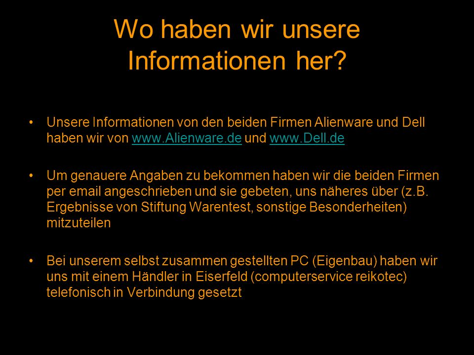 Wo haben wir unsere Informationen her