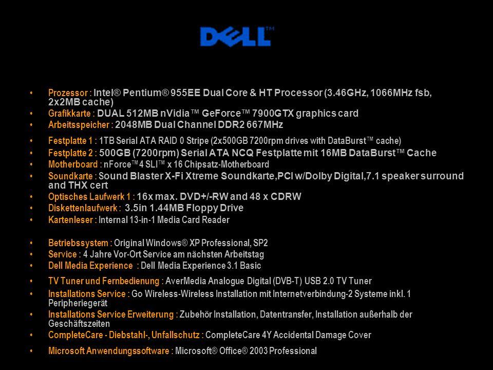 Prozessor : Intel® Pentium® 955EE Dual Core & HT Processor (3