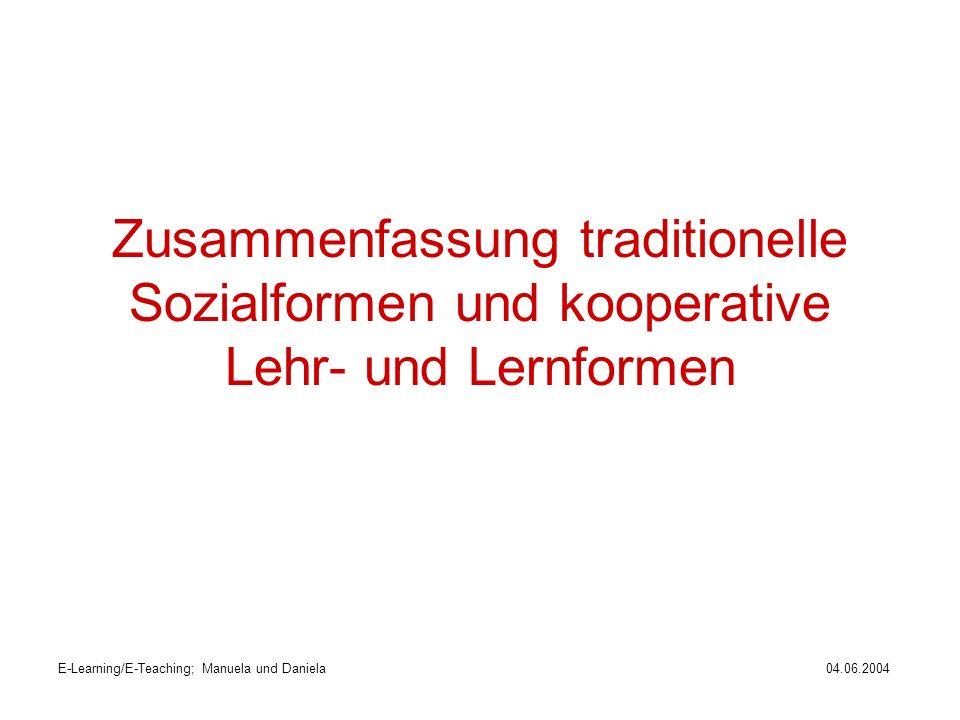 Zusammenfassung traditionelle Sozialformen und kooperative Lehr- und Lernformen