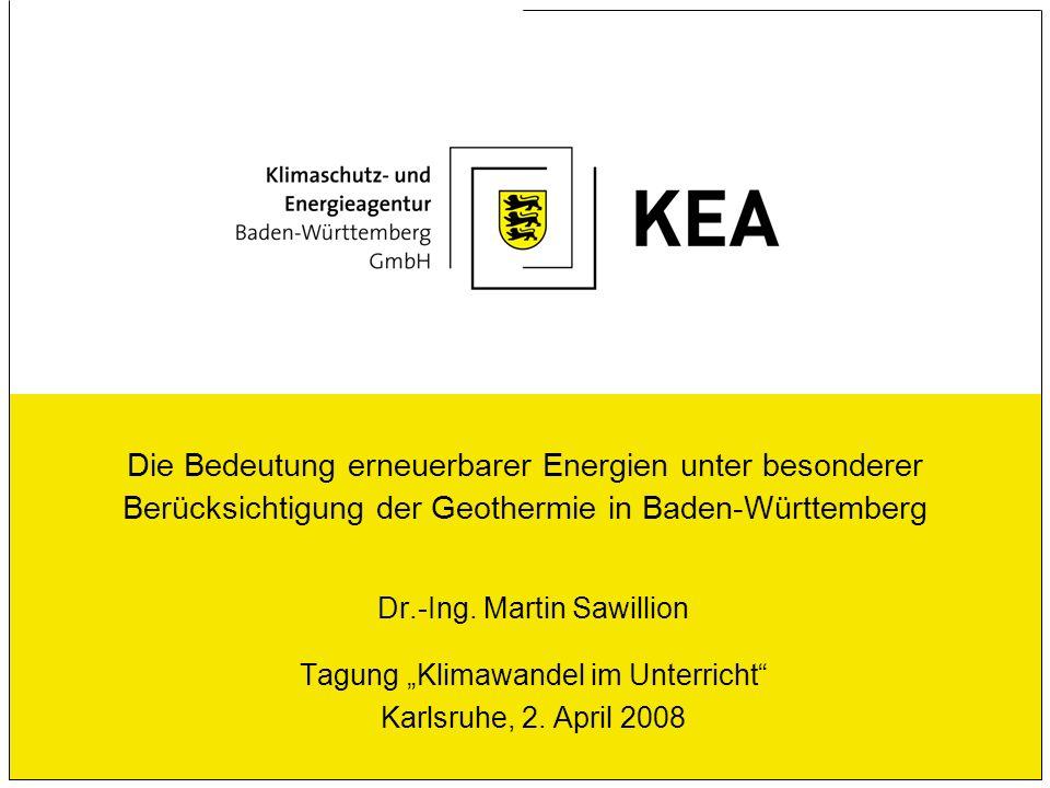 Die Bedeutung erneuerbarer Energien unter besonderer Berücksichtigung der Geothermie in Baden-Württemberg