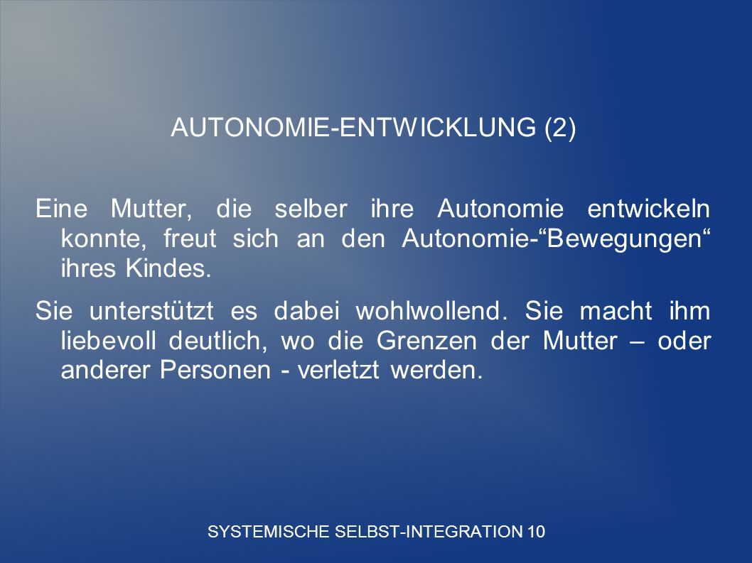 SYSTEMISCHE SELBST-INTEGRATION 10
