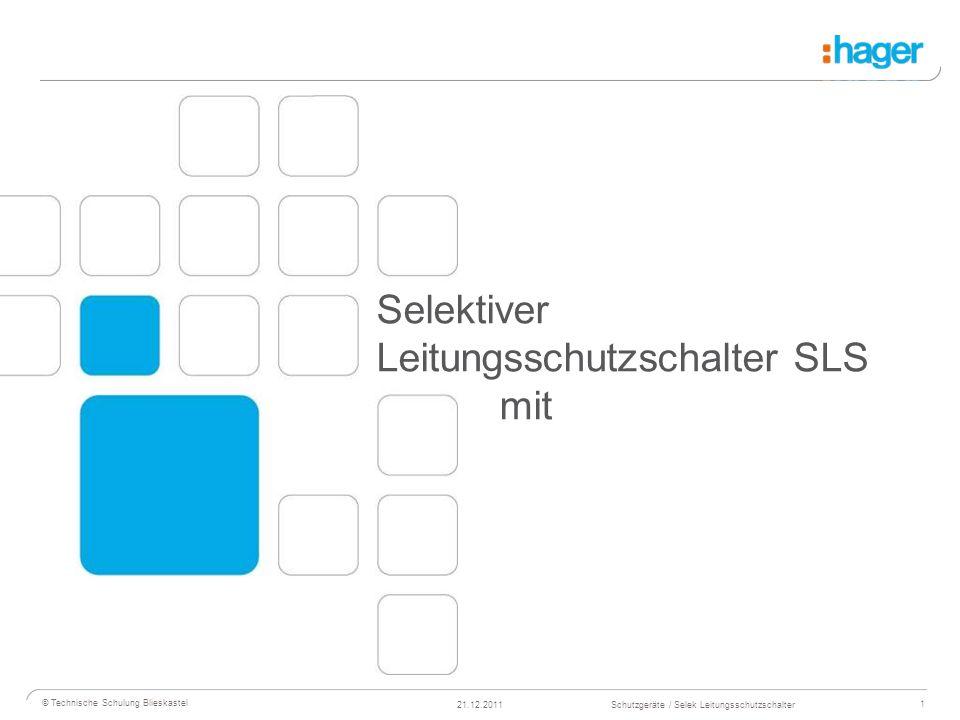 Selektiver Leitungsschutzschalter SLS mit