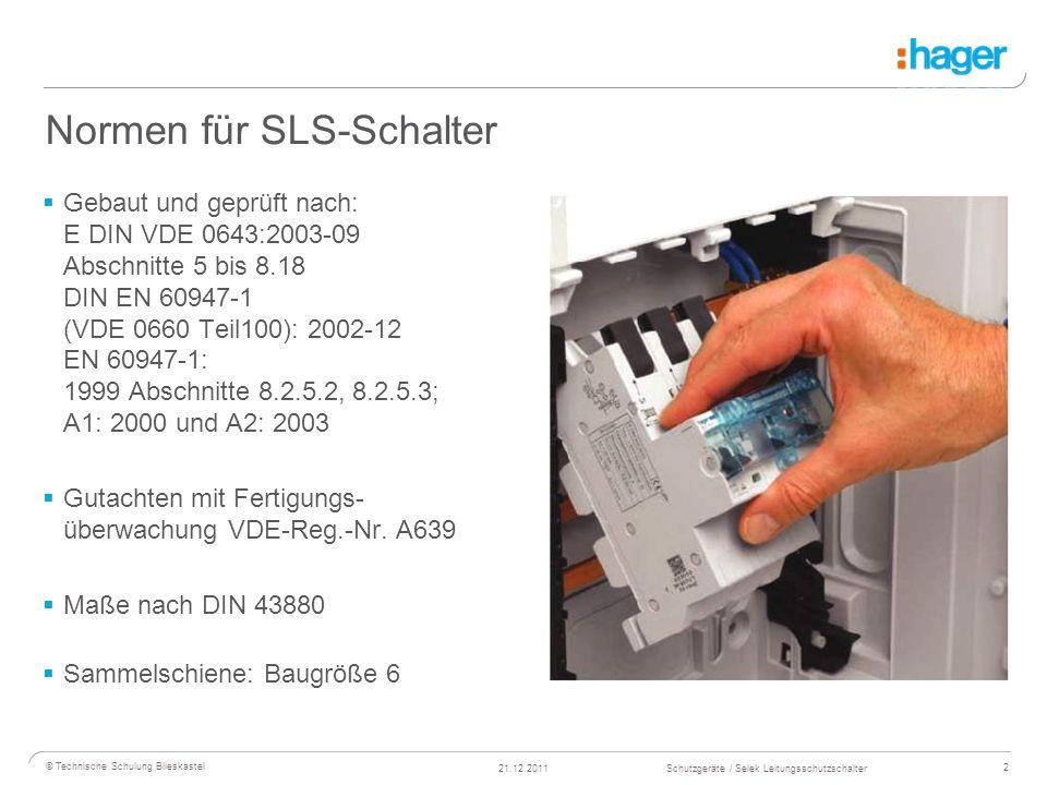 Normen für SLS-Schalter