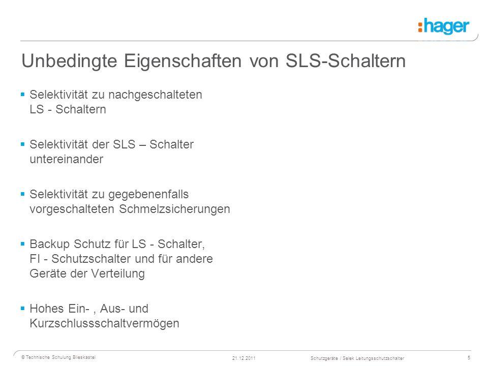 Unbedingte Eigenschaften von SLS-Schaltern