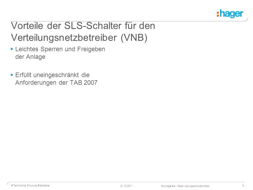 Vorteile der SLS-Schalter für den Verteilungsnetzbetreiber (VNB)