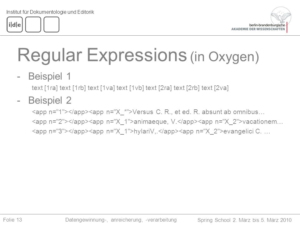 13 regular expressions To ensure that visual basic developers can use regular expressions, the vbscript regular expression engine has been implemented as a com object this makes them much more powerful, since they can be called from various sources outside of vbscript.