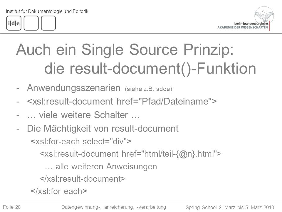 Auch ein Single Source Prinzip: die result-document()-Funktion