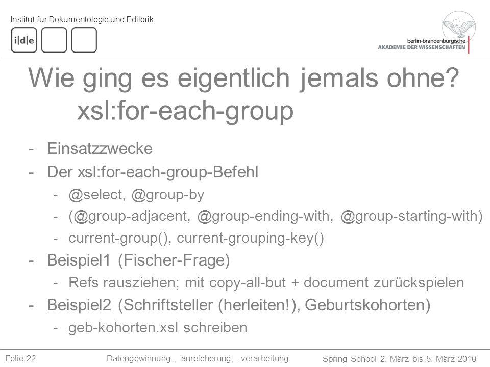 Wie ging es eigentlich jemals ohne xsl:for-each-group
