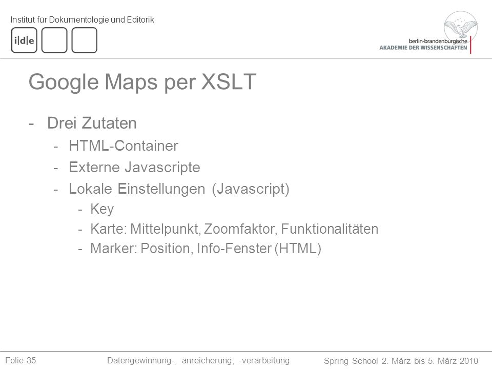 Google Maps per XSLT Drei Zutaten HTML-Container Externe Javascripte