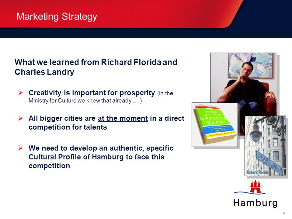 Marketing Strategy What we learned from Richard Florida and