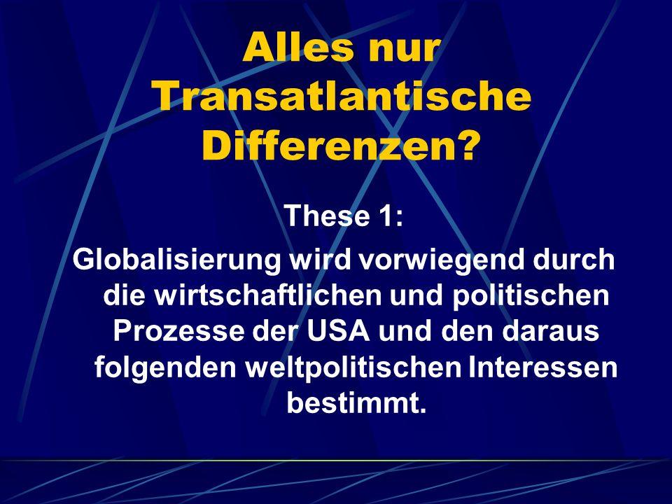Alles nur Transatlantische Differenzen