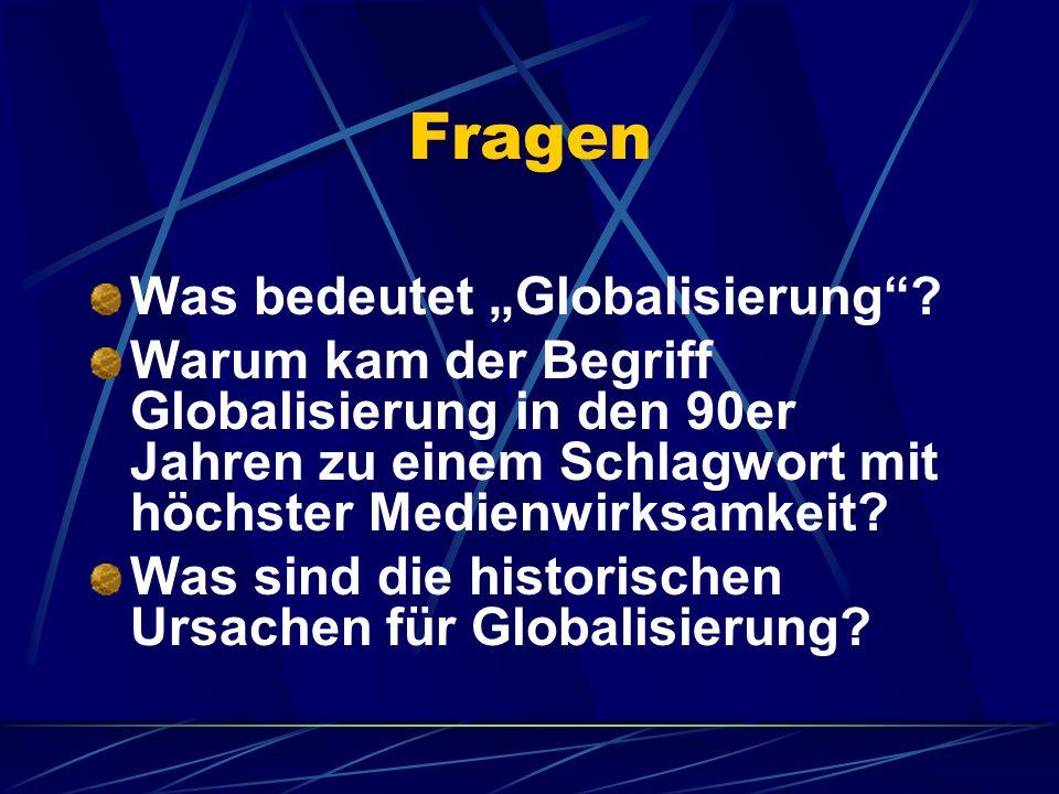 """Fragen Was bedeutet """"Globalisierung"""
