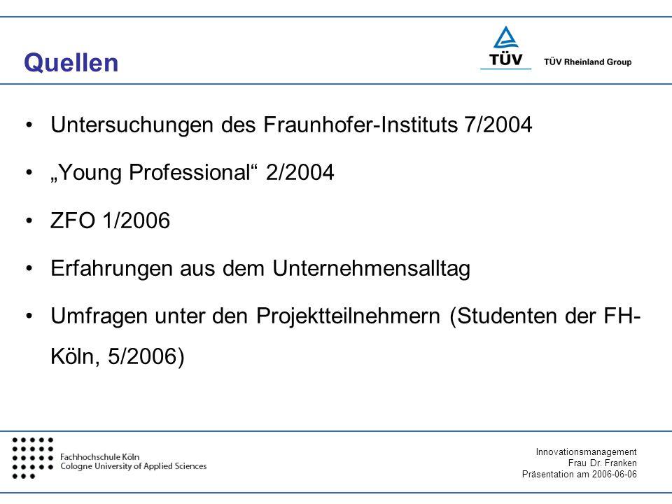 Quellen Untersuchungen des Fraunhofer-Instituts 7/2004