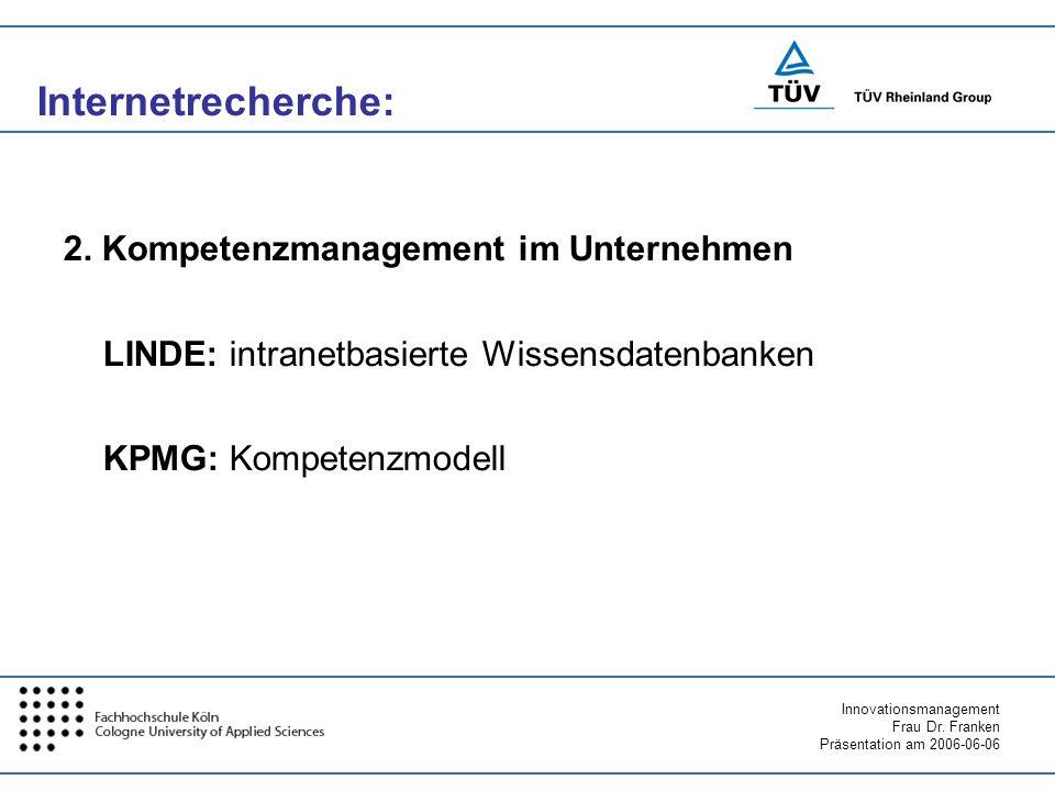 Internetrecherche: 2. Kompetenzmanagement im Unternehmen