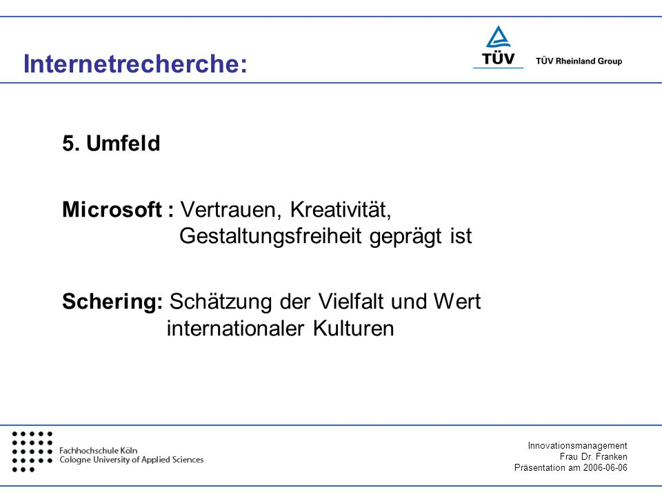 Internetrecherche: 5. Umfeld