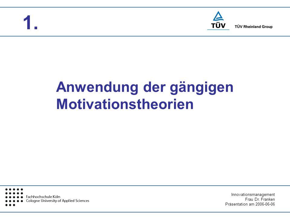 Anwendung der gängigen Motivationstheorien