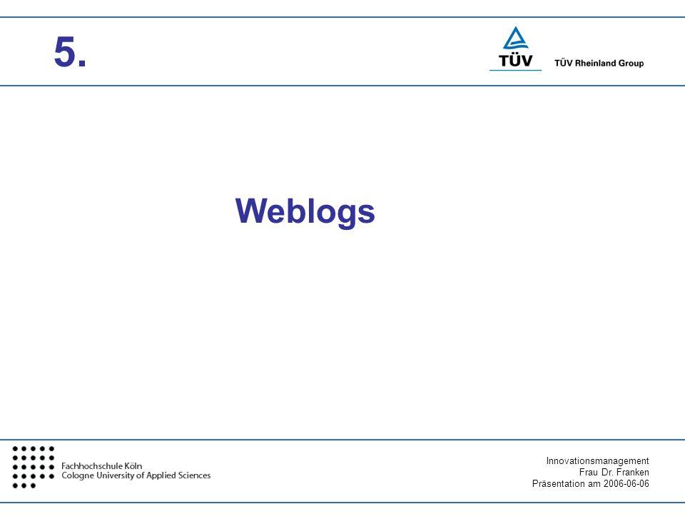 5. Weblogs