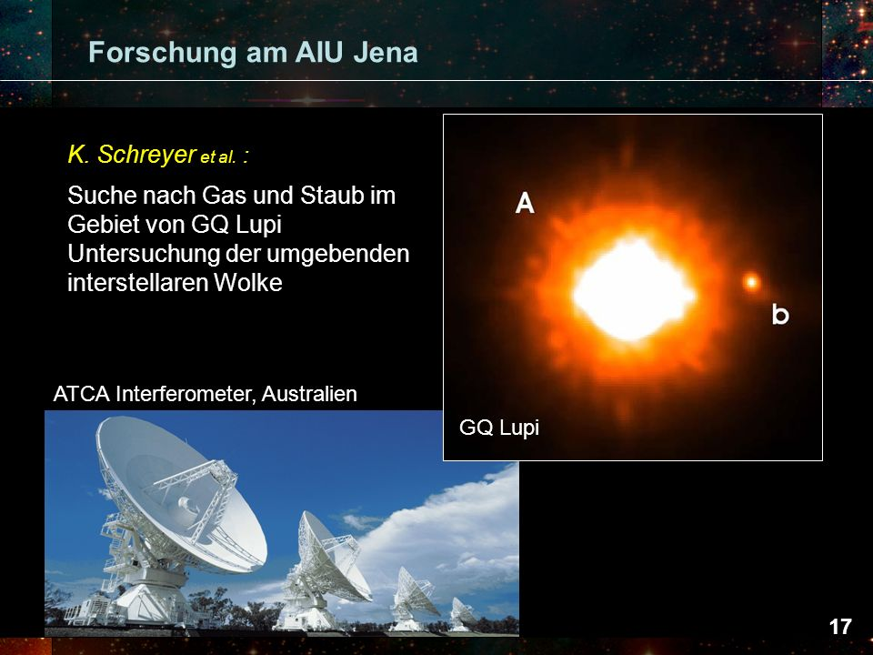 Forschung am AIU Jena Umfangreiche Millimeter- und Sub-mm Kontinuumskartierungen. um 47 helle IRAS Quellen (SCUBA, MAMBO)  Suche.