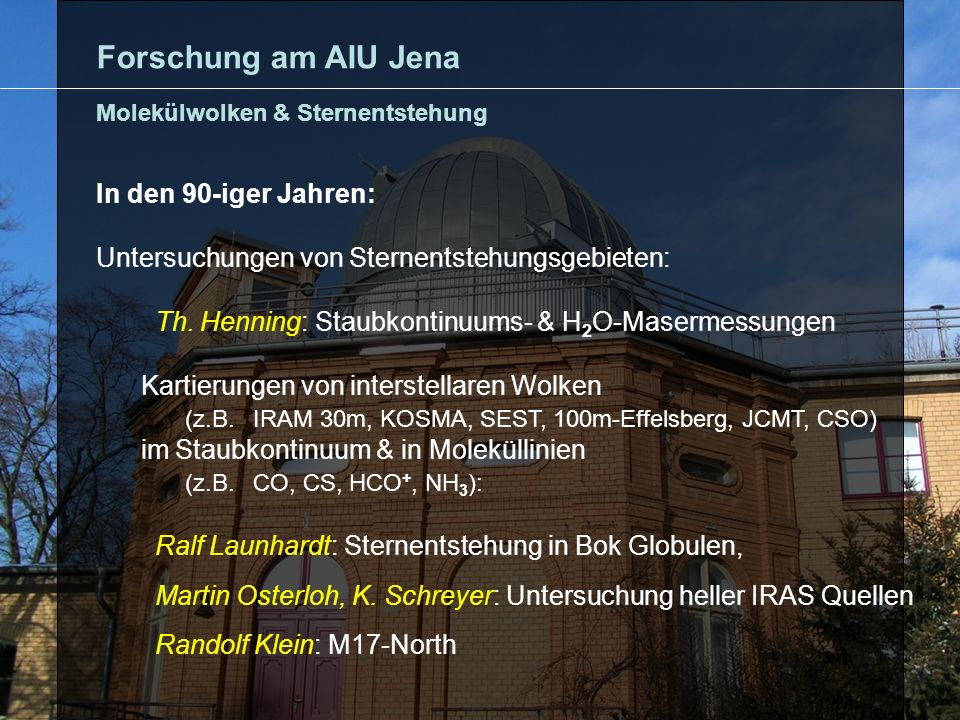 Forschung am AIU Jena In den 90-iger Jahren: