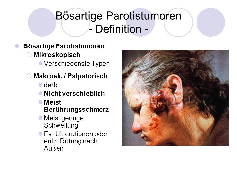 Bösartige Parotistumoren - Definition -