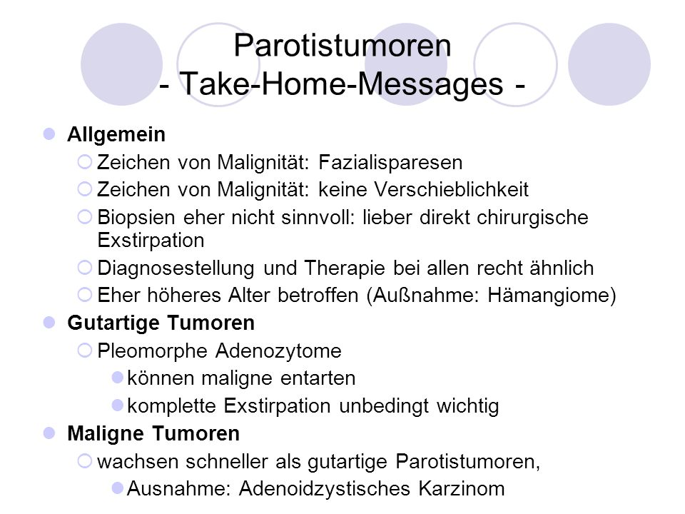 Parotistumoren - Take-Home-Messages -