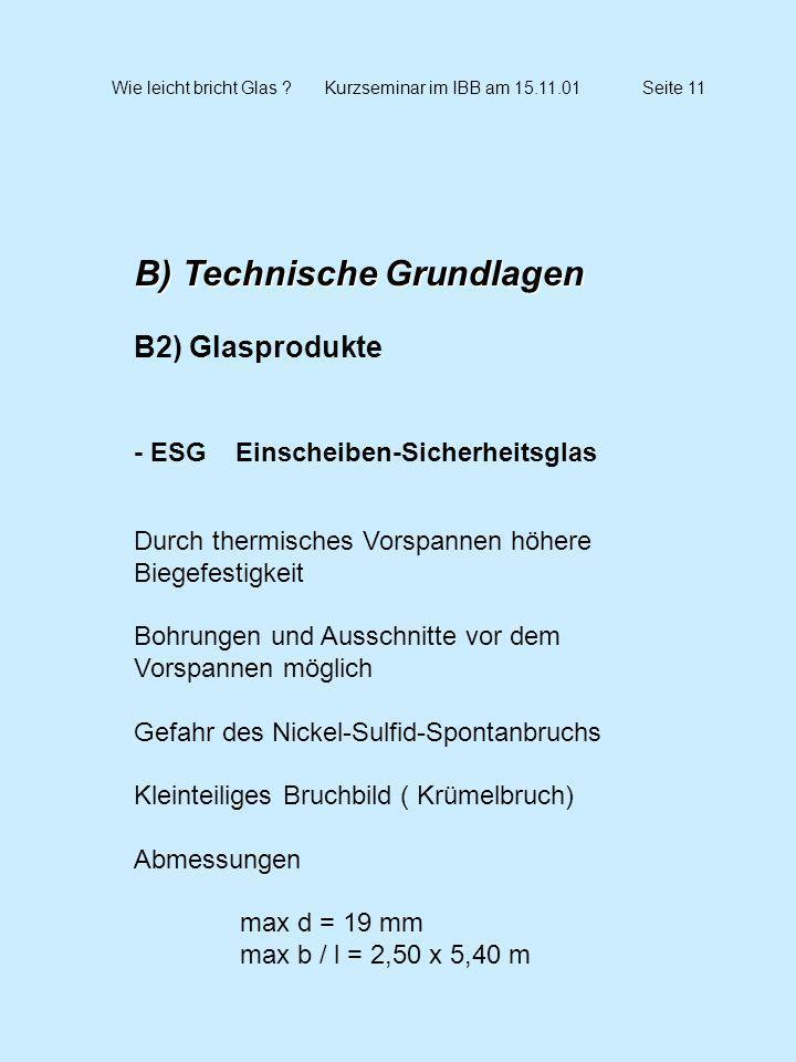 Wie leicht bricht Glas Kurzseminar im IBB am 15.11.01 Seite 11