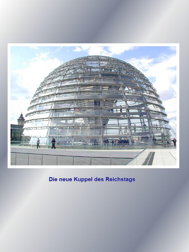Die neue Kuppel des Reichstags