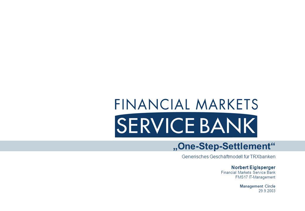 """""""One-Step-Settlement Generisches Geschäftmodell für TRXbanken"""