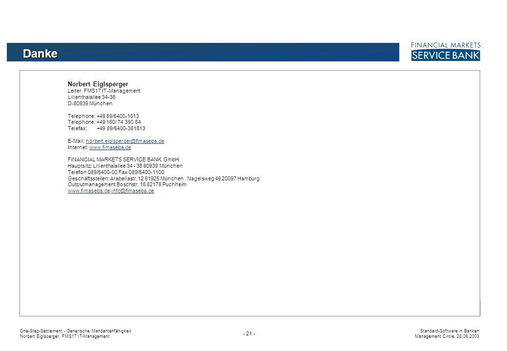 Danke Norbert Eiglsperger Leiter FMS17 IT-Management