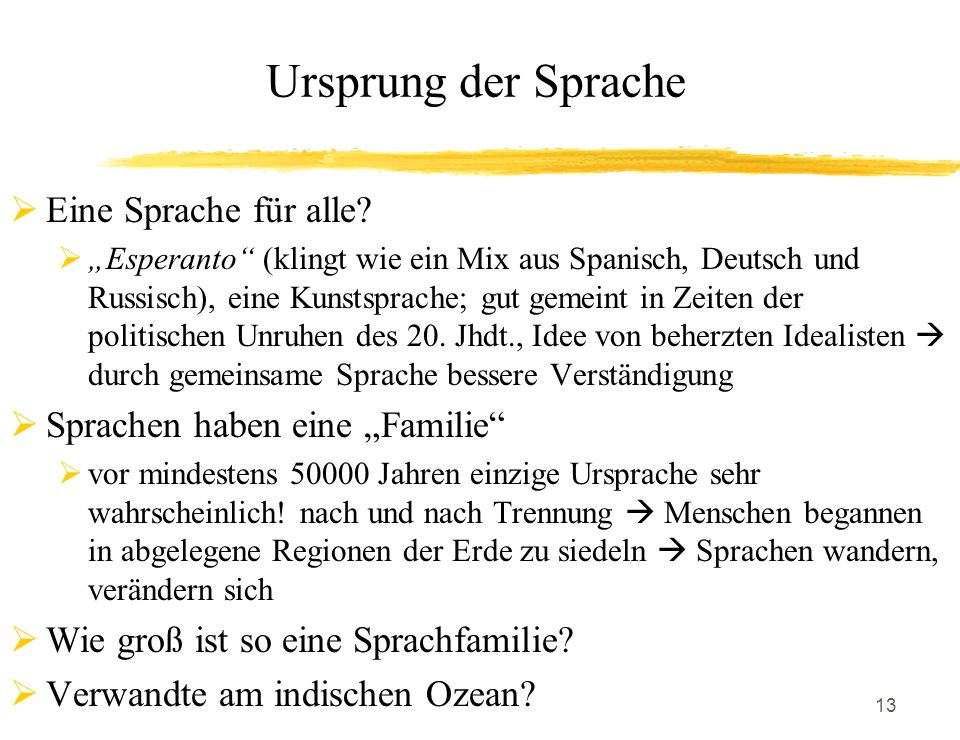 Ursprung der Sprache Eine Sprache für alle