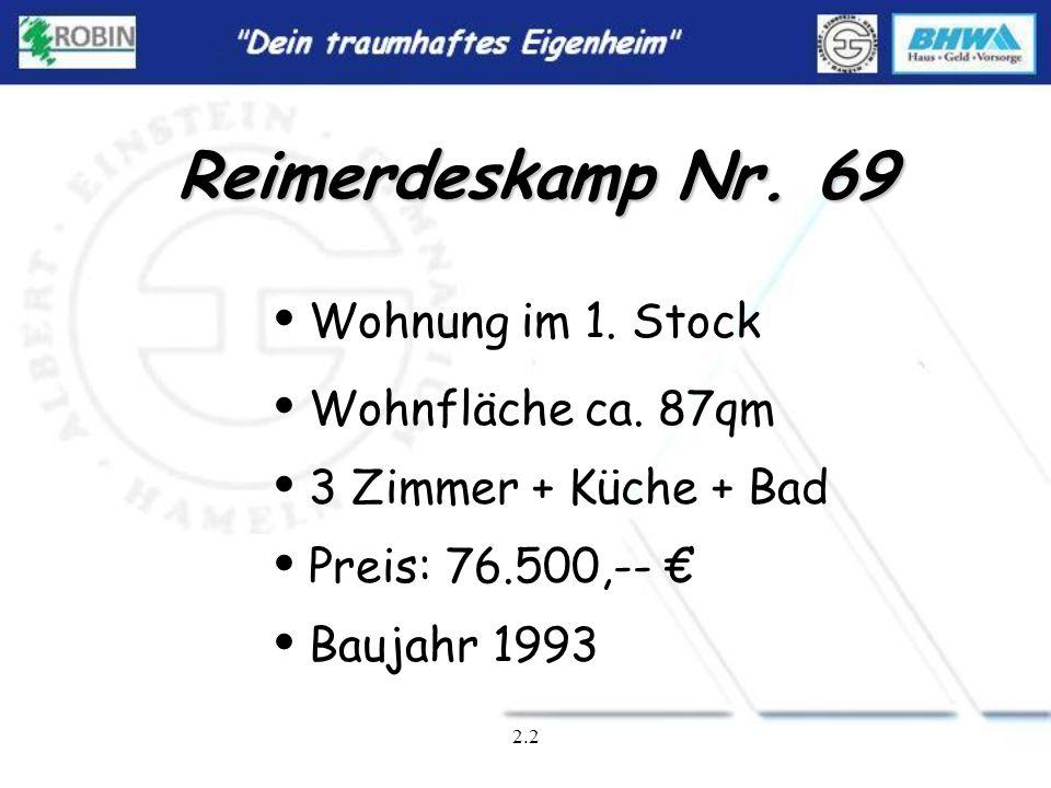 Reimerdeskamp Nr. 69 Wohnung im 1. Stock Wohnfläche ca. 87qm