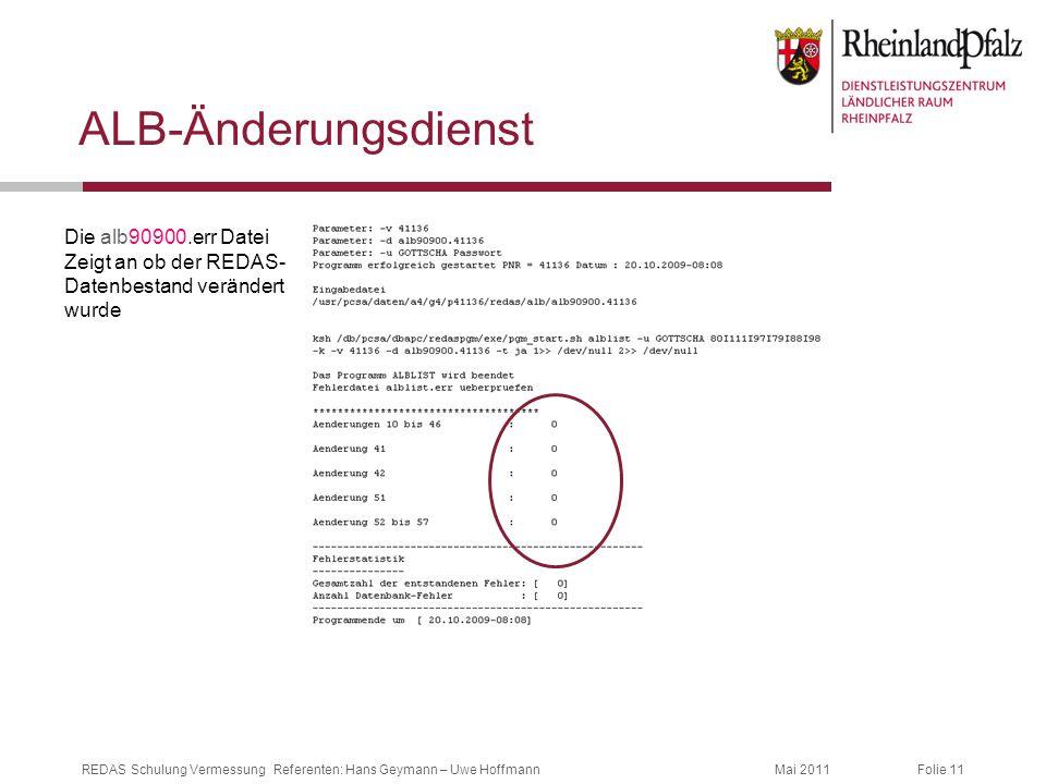 ALB-Änderungsdienst Die alb90900.err Datei Zeigt an ob der REDAS-Datenbestand verändert wurde